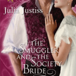 The Smuggler and the Society Bride Julia Justiss