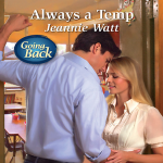 Always a Temp by Jeannie Watt