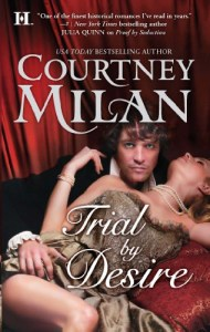 Trial by Desire by Courtney Milan
