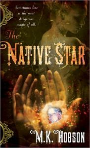 Native Star by M.K. Hobson