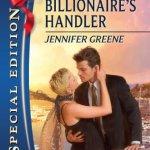 The Billionaire's Handler by Jennifer Greene