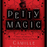 Petty Magic by Camille