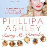 Dating Mr. December (aka Decent Exposure) by Phillipa Ashley