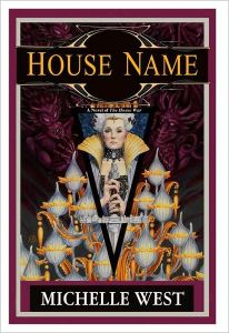House Name by Michelle West