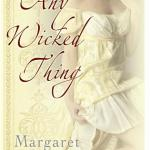 Any Wicked Thing by Margaret Rowe