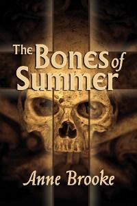 The Bones of Summer, by Anne Brooke