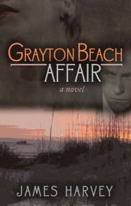Grayton Beach Affair by James Harvey