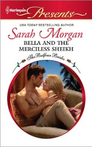 Bella and the Merciless Sheikh by Sarah Morgan