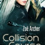 Collision Course by Zoe Archer