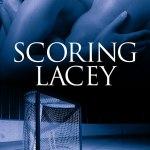 Scoring Lacey by Jenna Howard