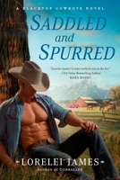 Saddled and Spurred by Lorelei James