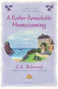 A Rather Remarkable Homecoming	C.A. Belmond