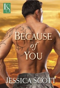 Because of You by Jessica Scott