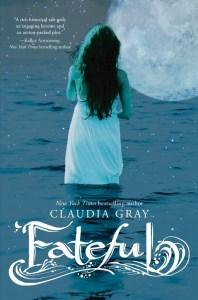 Fateful Claudia Gray
