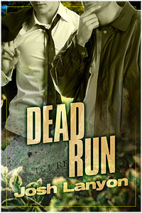 Dead Run Josh Lanyon