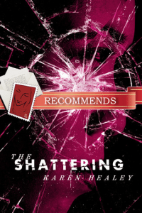 The Shattering Karen Healey
