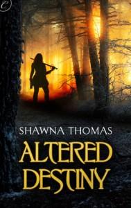 Altered Destiny by Shawna Thomas