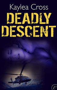 Deadly Descent Kaylea Cross
