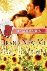 Brand New Me Meg Benjamin
