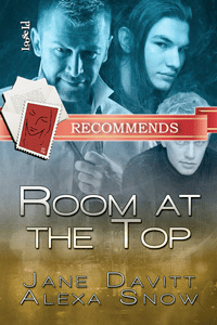 Room at the Top by Jane Davitt and Alexa Snow