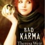 Bad Karma Theresa Weir