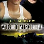 Wight Mischief by J.L. Merrow