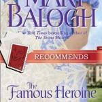 The Famous Heroine Mary Balogh