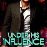 Under his influence justine Elyot