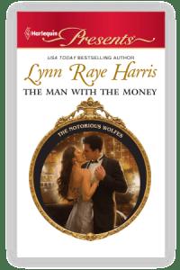 The Man with the Money Lynn Raye Harris