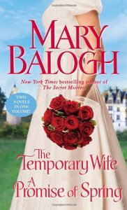 Temporary Wife A Promise of Spring Mary Balogh