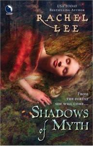 Shadows of Myth/Shadows of Prophecy by Rachel Lee