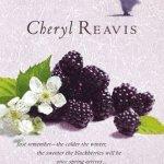 Blackberry Winter by Cheryl Reavis