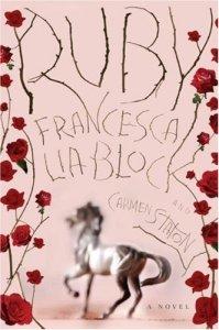 Ruby by Francesca Lia Block and Carmen Staton