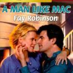 A Man Like Mac - Fay Robinson