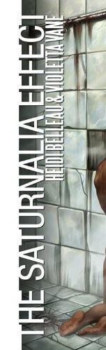 The Saturnalia Effect by Heidi Belleau,Violetta Vane