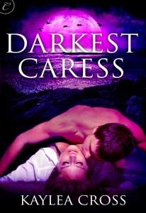 Darkest Caress by Kaylea Cross