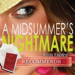 A Midsummer's Nightmare by Kody Keplinger
