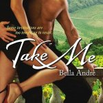 Take Me Bella Andre