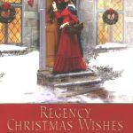 Regency Christmas Wishes Edith Layton
