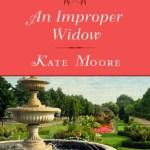 An Improper Widow Kate Moore