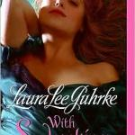 With Seduction in Mind (Girl-Bachelor Series #4) by Laura Lee Guhrke