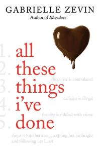 All These Things I've DoneGabrielle Zevin