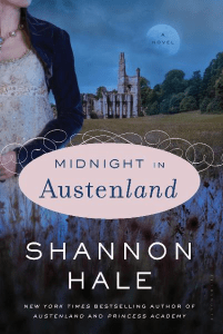 Midnight in Austenland: A Novel Shannon Hale