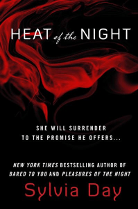 Heat of the Night By: Sylvia Day