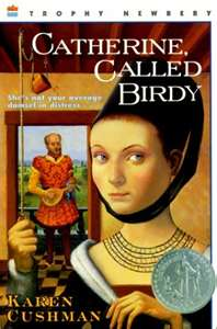 Review catherine called birdy by karen cushman catherine called birdy fandeluxe Choice Image