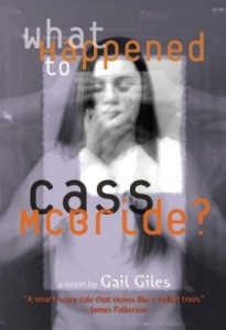 What Happened to Cass McBride? Gail Giles