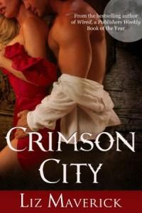 Crimson City (A Paranormal Romance Novel) Liz Maverick