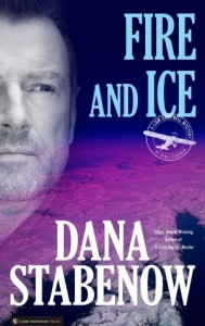 Fire and Ice (Liam Campbell #1) Dana Stabenow