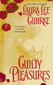 Guilty Pleasures By: Laura Lee Guhrke