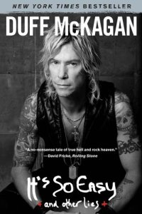 It's So Easy Duff McKagan